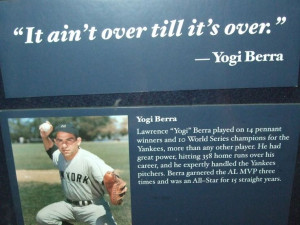 Yogi Berra -