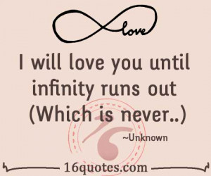 ... until infinity runs out which is never unknown translate quote i love