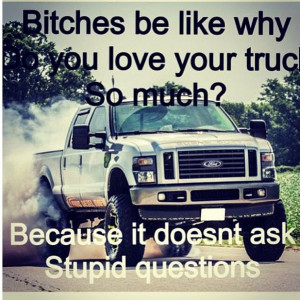 Diesel Truck Sayings Why you love your truck so