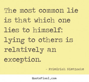 Similar Galleries: Tired Of Lies Quotes And Sayings ,