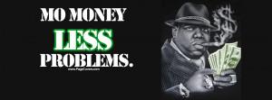 Biggie Mo Money Less Problems Cover