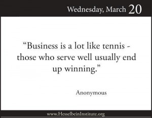 Business is like tennis picture quotes image sayings