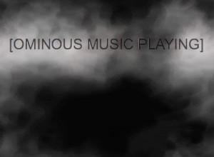 animated gif / ominous music playing
