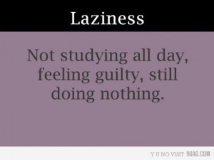 cute, funny, guilt, lazy, quote