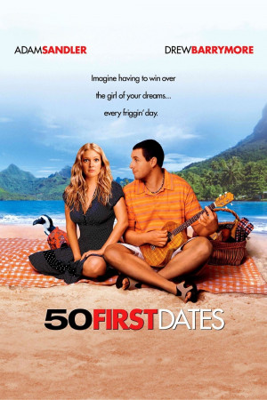 Posters] 50 First Dates (2004)