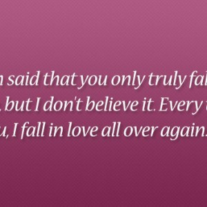 -fall-in-love-once-but-I-dont-believe-it.-Everytime-I-see-you-I-fall ...