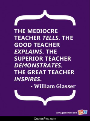 Education great teacher inspiration leader teacher inspires William ...