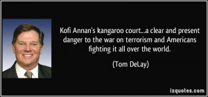 Kofi Annan's kangaroo court...a clear and present danger to the war on ...