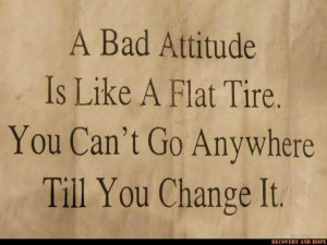 Life quotes sayings wise bad attitude
