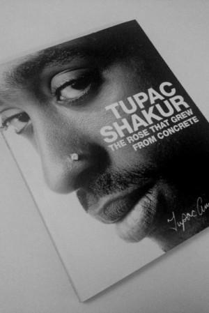 ... 2pac Tupac poem legend tupac shakur the rose that grew from concrete