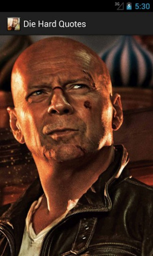 Die Hard Quotes for Android