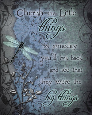 CHERISH the LITTLE THINGS dragonfly art print, inspirational dragonfly ...