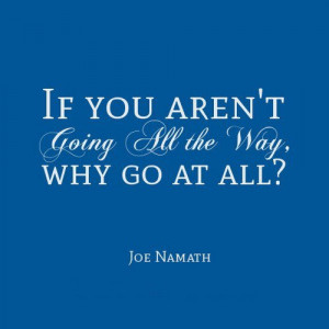 Sports inspirational quotes joe namath