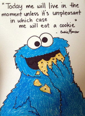 Cookie Monster Quote by Nadia354