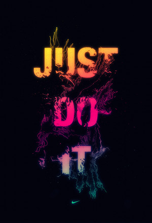 JUST DO IT by TheUnknownBeing