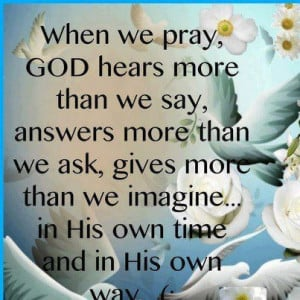 ... we ask or imagine, according to His power that is at work within us