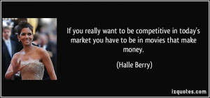 More Halle Berry Quotes
