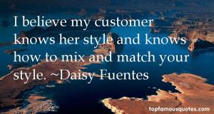 Favorite Daisy Fuentes Quotes