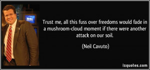 Trust me, all this fuss over freedoms would fade in a mushroom-cloud ...