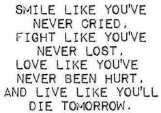 ... brain tumor. Positive Inspirational Quotes: Smile like you've never