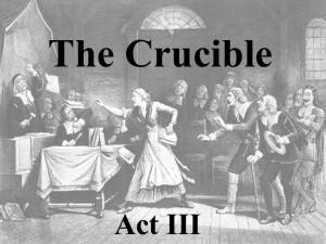The Crucible Act III