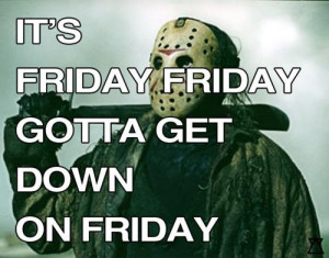 Friday The 13th Quotes & Sayings