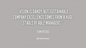 Vision is dandy, but sustainable company excellence comes from a huge ...