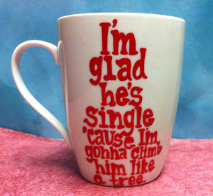 Bridesmaids movie quotes funny handpainted coffee mug