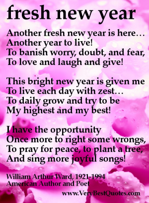 another fresh new year is here another year to live to banish worry ...