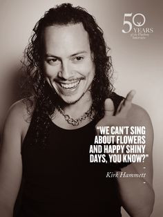 ... hammett quotes birthday november metallica quotes kirk hammett quote