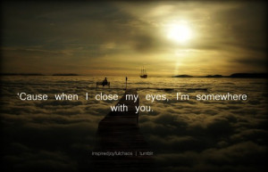 kenny chesney somewhere with you lyrics quote