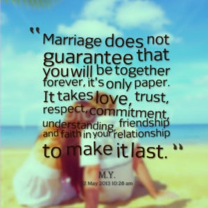 Quotes Picture: marriage does not guarantee that you will be together ...