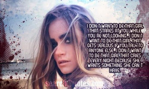 Girls Jealous Of Other Girls Quotes I don't want to be that girl