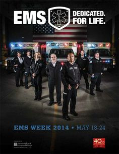 ... throughout our nation, Happy EMS Week and THANK YOU for all you do