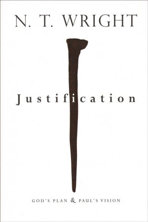 Wright, Biblicism, and Justification--discusses Protestant ...