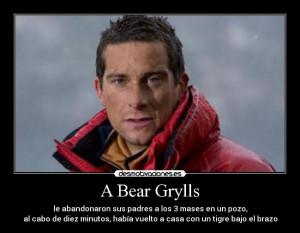 Bear Grylls-Haciendo lo imposible