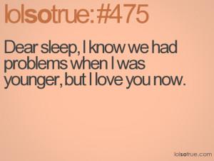 dear sleep funny quotes