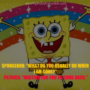 Home Quotes Spongebob Squarepants Quotes