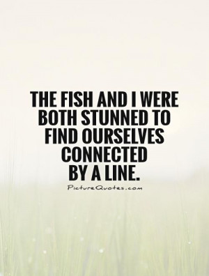 Fishing Quotes Fish Quotes Funny Fishing Quotes