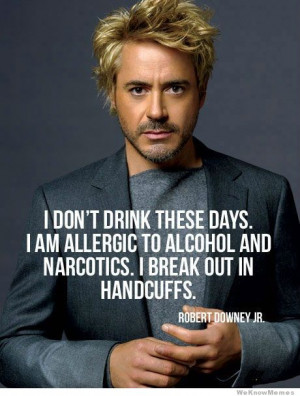 Robert Downey Jr. on drinking
