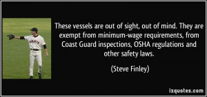 ... Coast Guard inspections, OSHA regulations and other safety laws