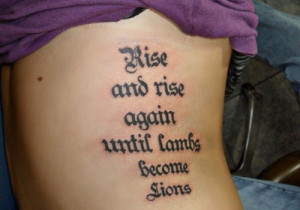Girl Tattoo Quotes About Strength Catchy quote tattoo