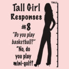 Tall Girl Problems Quotes Previous Next