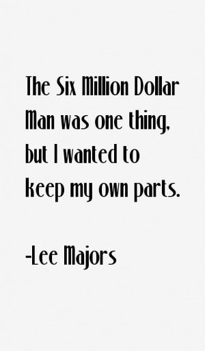 Lee Majors Quotes & Sayings