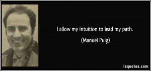 More Manuel Puig Quotes