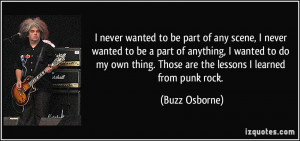 More Buzz Osborne Quotes