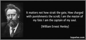 More William Ernest Henley Quotes