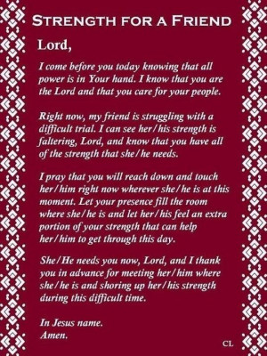 , Strength Quotes, A Prayer For A Friends, Friendship Prayer Quotes ...
