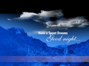 Have A Sweet Dreams Good Night