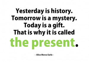 Present Quotes 20 quotes about living in the